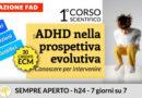 L'ADHD NELLA PROSPETTIVA EVOLUTIVA. CONOSCERE PER INTERVENIRE